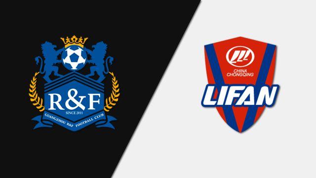 Tip bóng đá trận Guangzhou R&F vs Chongqing SWM – 18h35 - 06/07/2019 – Chinese Super League