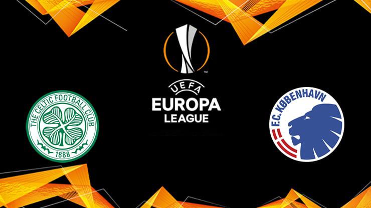 Soi kèo bóng đá Celtic vs FC Copenhagen – 03h00 - 28/02/2020– UEFA Europa League